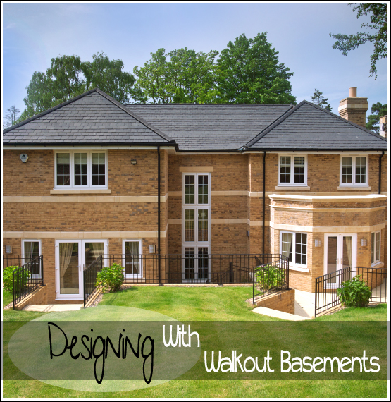 designing with walkout basements
